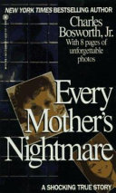 Every Mother S Nightmare