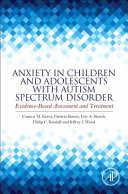 Anxiety in Children and Adolescents with Autism Spectrum Disorder Book