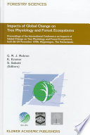 Impacts Of Global Change On Tree Physiology And Forest Ecosystems Book PDF
