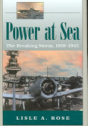 Power at Sea  The breaking storm  1919 1945 Book PDF