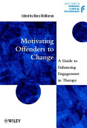 Motivating Offenders to Change