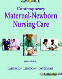 Contemporary Maternal newborn Nursing Care