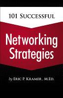 101 Successful Networking Strategies