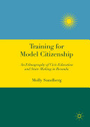 Training for Model Citizenship: An Ethnography of Civic Education ...