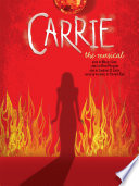 Carrie  The Musical   Vocal Selections Book