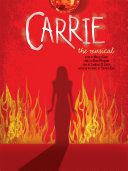 Carrie: The Musical - Vocal Selections