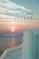 A COURTEZAN FOR THE PRIEST ebook