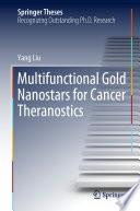 Multifunctional Gold Nanostars for Cancer Theranostics Book