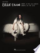 Billie Eilish   When We All Fall Asleep  Where Do We Go  Easy Piano Songbook