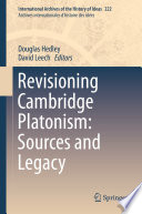Revisioning Cambridge Platonism Sources And Legacy