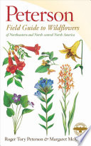 A Field Guide to Wildflowers  : Northeastern and North-central North America