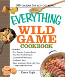 The Everything Wild Game Cookbook Book