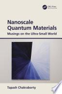 Nanoscale Quantum Materials