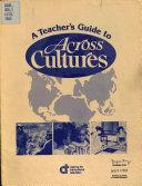 A Teacher s Guide to Across Cultures Book PDF