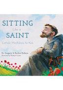 Sitting Like a Saint