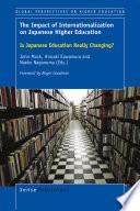 The Impact of Internationalization on Japanese Higher Education