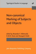 Non canonical Marking of Subjects and Objects