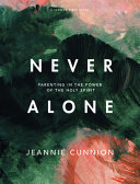Never Alone   Bible Study Book