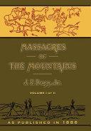 Massacres of the Mountains Volume 1 of 2 Pdf/ePub eBook