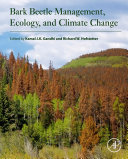 Bark Beetle Management  Ecology  and Climate Change Book