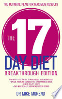 """The 17 Day Diet Breakthrough Edition"" by Dr Mike Moreno"