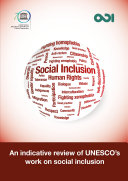 An indicative review of UNESCO s work on social inclusion