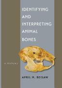 Identifying and Interpreting Animal Bones