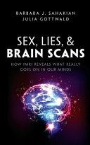 Sex  Lies  and Brain Scans