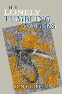 The Lonely Tumbling Waters