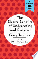 The Elusive Benefits Of Undereating And Exercise PDF