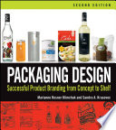 Cover of Packaging design : successful product branding from concept to shelf