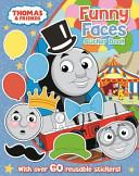 Thomas the Tank Engine Funny Faces Sticker Book Book PDF