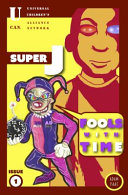 Super J Fools With Time!
