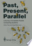 Past, Present, Parallel