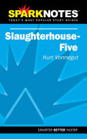 Slaughterhouse five  Kurt Vonnegut