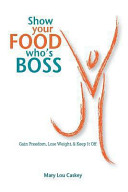 Show Your Food Who s Boss