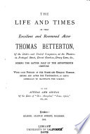 The Life and Times of that Excellent and Renowned Actor Thomas Betterton ...