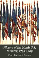 History of the Ninth U S  Infantry  1799 1909