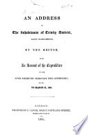 An address to the inhabitants of Trinity District  Marylebone  by the Rector  with an account of the expenditure of the sums received through the Offertory  etc  to March  1851 Book