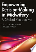 Empowering Decision Making In Midwifery