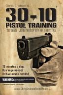 30-10 Pistol Training