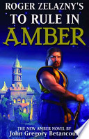 Roger Zelazny's To Rule in Amber