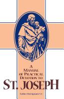 Pdf A Manual of Practical Devotion to St. Joseph Telecharger
