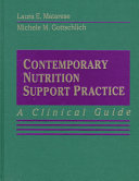Contemporary Nutrition Support Practice