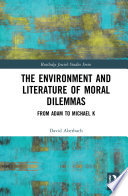 The Environment and Literature of Moral Dilemmas