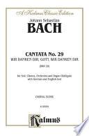 Read Online Cantata No. 29 -- Ir danken dir, Gott wir danken dir For Free