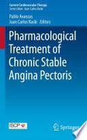 Pharmacological Treatment of Chronic Stable Angina Pectoris