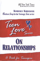 Teen Love, On Relationships