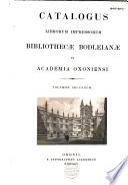 Catalogus Librorum Impressorum Bibliothecae Bodleianae In Academia Oxoniensi