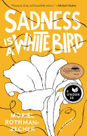 Sadness Is a White Bird Pdf/ePub eBook